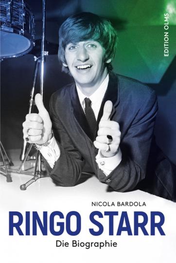 Ringo Starr. Die Biographie.