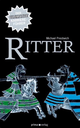 Ritter - Der ultimative Karriereführer