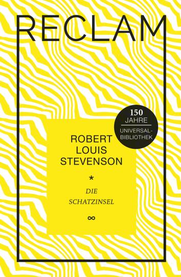 Robert Louis Stevenson. Die Schatzinsel. Jubiläumsausgabe.