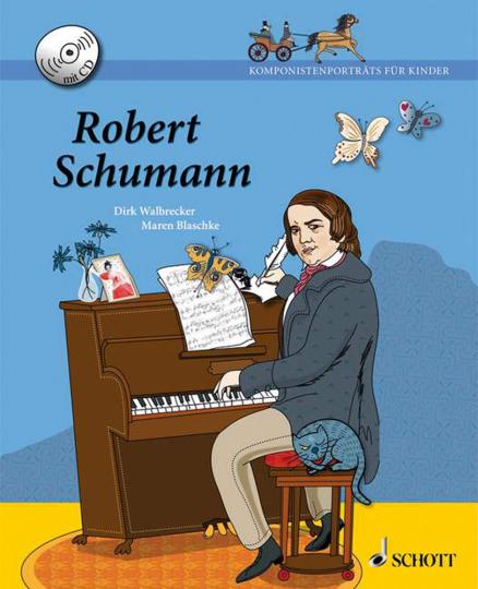 Robert Schumann. Ausgabe mit CD.