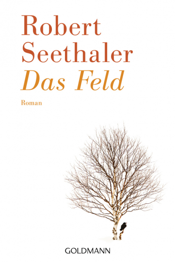 Robert Seethaler. Das Feld. Roman.