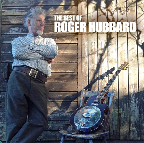 Roger Hubbard. The Best Of Roger Hubbard. CD.