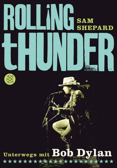 Rolling Thunder - Unterwegs mit Bob Dylan