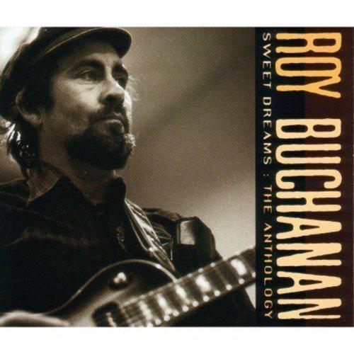Roy Buchanan. Sweet Dreams (Anthology). 2 CDs.