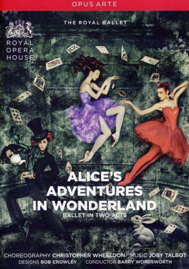 Royal Opera Ballet. Alice's Adventures in Wonderland. DVD.