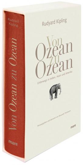 Rudyard Kipling. Von Ozean zu Ozean. Unterwegs in Indien, Asien und Amerika.