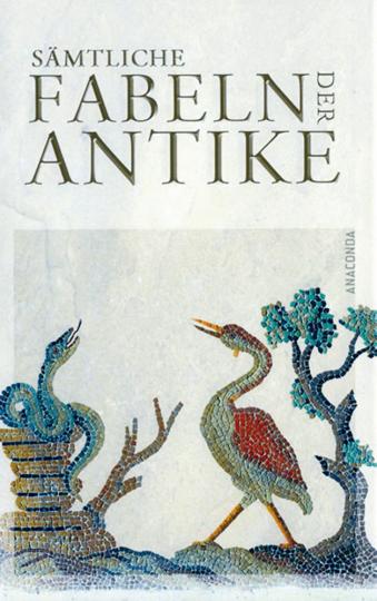 Sämtliche Fabeln der Antike