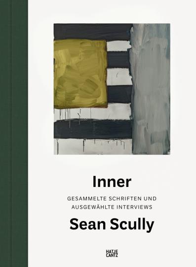 Sean Scully. Inner. Gesammelte Schriften und ausgewählte Interviews.
