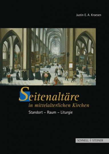 Seitenaltäre in mittelalterlichen Kirchen. Standort-Raum-Liturgie.