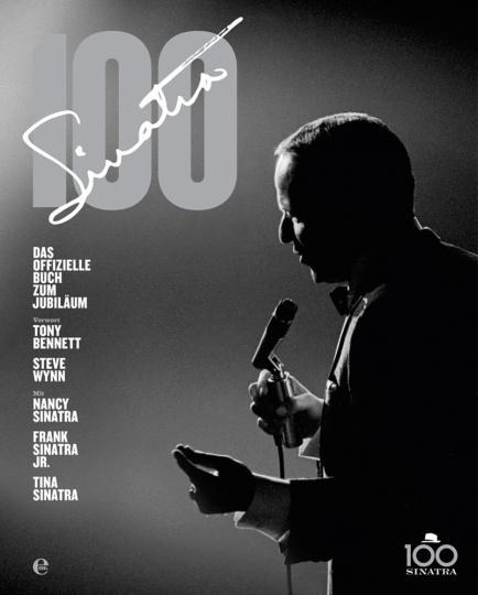 Sinatra 100. Das offizielle Buch zum Jubiläum.