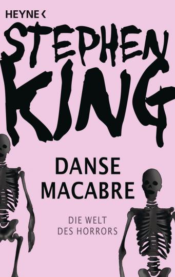 Stephen King. Danse Macabre. Die Welt des Horrors.