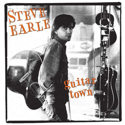 Steve Earle. Guitar Town (30th Anniversary Limited Deluxe Edition). 2 CDs.