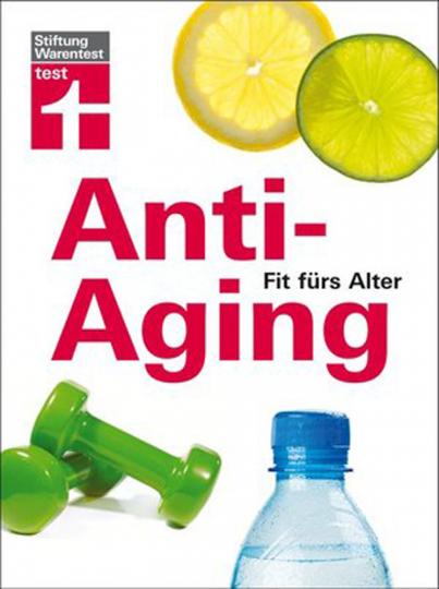 Stiftung Warentest - Anti-Aging - Fit fürs  Alter
