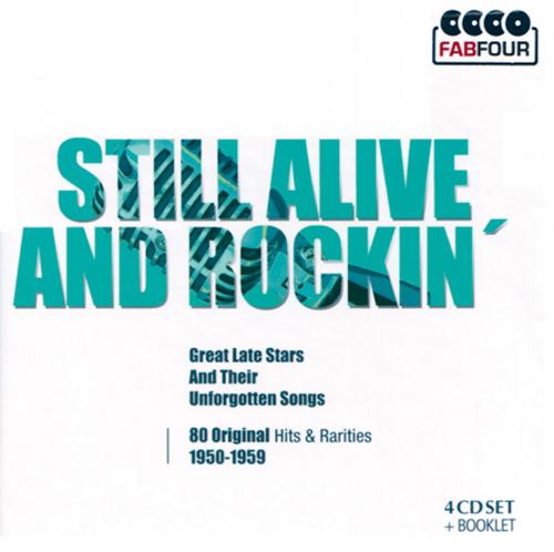 Still alive and rockin' - 80 Original Hits und Raritäten von 1950-1959  4 CDs
