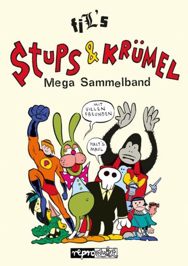 Stups & Krümel. Mega-Sammelband.