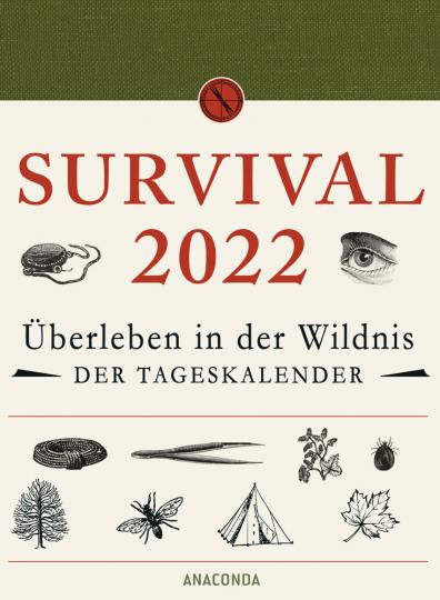 Survival 2022. Überleben in der Wildnis. Der Tageskalender.