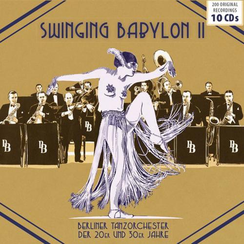Swinging Babylon. Vol.2. 10 CDs.