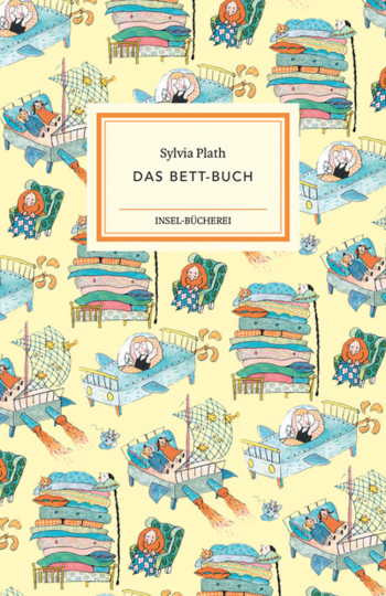 Sylvia Plath. Das Bett-Buch.