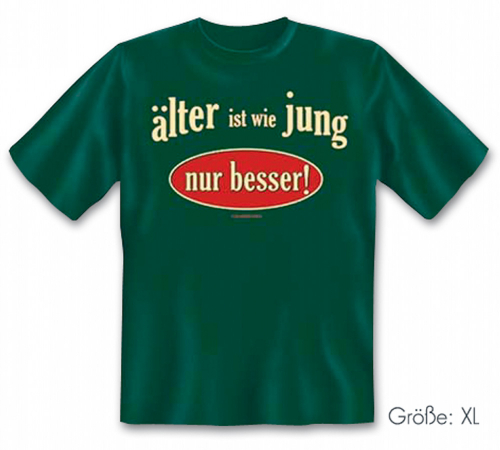 T-Shirt 'Älter Jung' - Größe XL