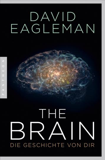 The Brain. Die Geschichte von dir.