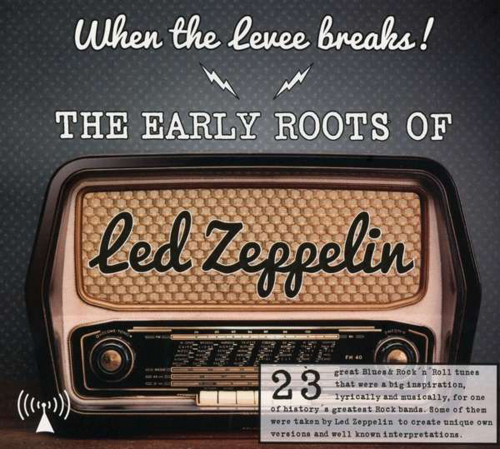 The Early Roots Of Led Zeppelin. CD.