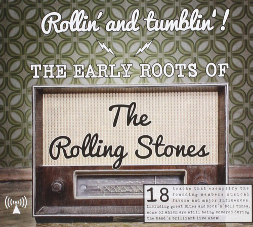 The Early Roots Of The Rolling Stones. CD.