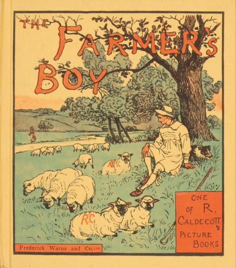 The Farmer's Boy. Randolph Caldecott's Picture Books.