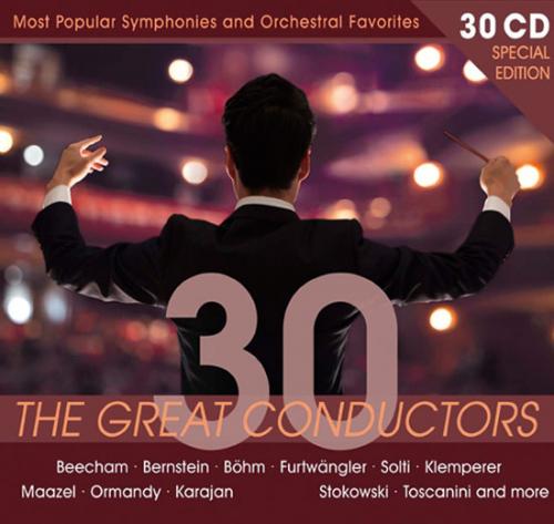 The Great Conductors. 30 Weltklasse-Dirigenten.