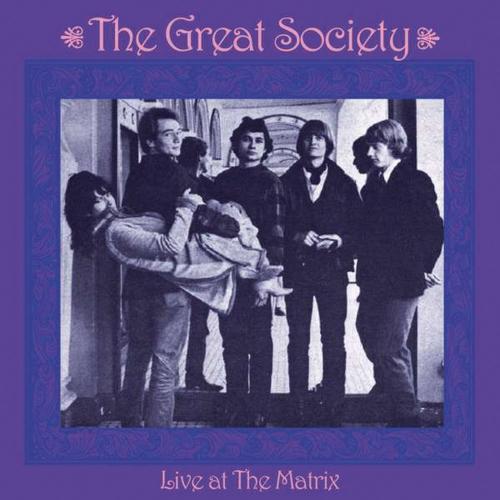 The Great Society. Live At The Matrix 1966. CD.