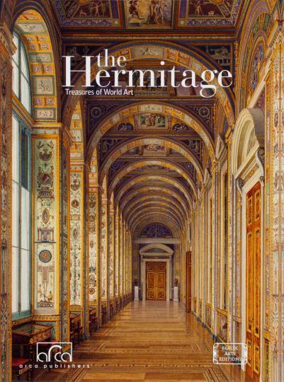 The Hermitage. Treasures of the World. Die Eremitage. Schätze aus aller Welt.