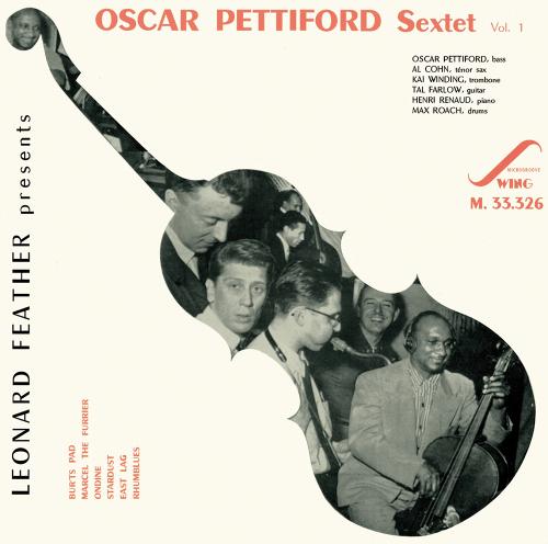 The Oscar Pettiford Sextet. Vol 1. CD.