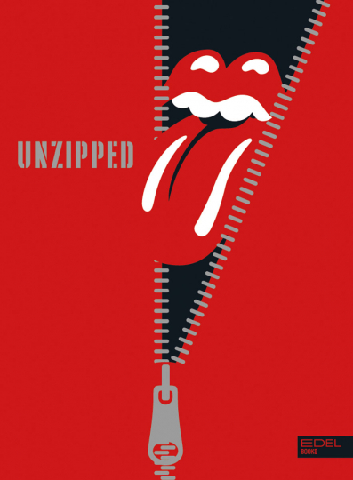 The Rolling Stones. Unzipped.