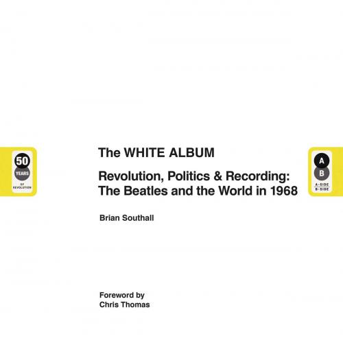 The White Album. Die Beatles und die Welt im Jahr 1968. Zeitgeschichte und Politik im Kontext ihrer Musik.