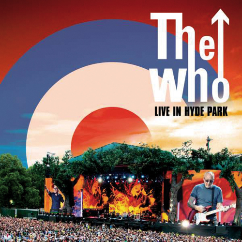The Who. Live in Hyde Park 2015. 2 CDs, 1 DVD.