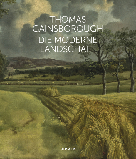 Thomas Gainsborough. Die moderne Landschaft.