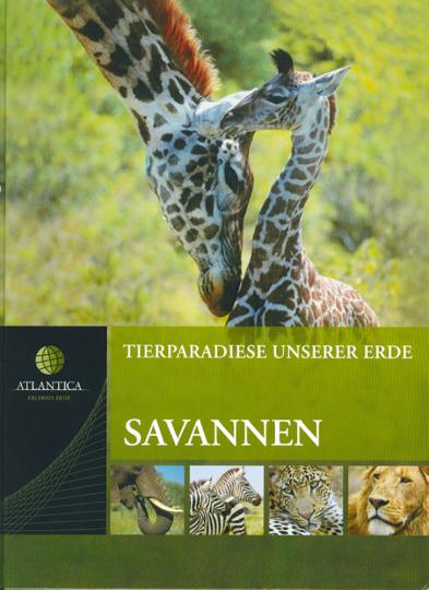 Tierparadiese unserer Erde: Savannen