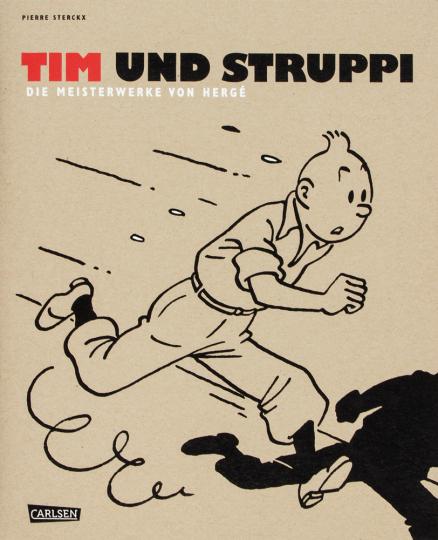 Tim und Struppi. Die Meisterwerke von Hergé.