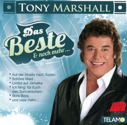 Tony Marshall. Das Beste und noch mehr... CD.