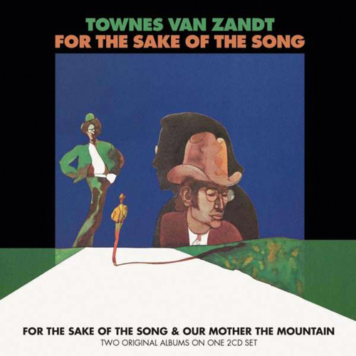 Townes Van Zandt. For The Sake Of The Song / Out Mother Mountain. 2 CDs.