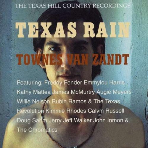 Townes Van Zandt. Texas Rain (2015 Remaster). CD.