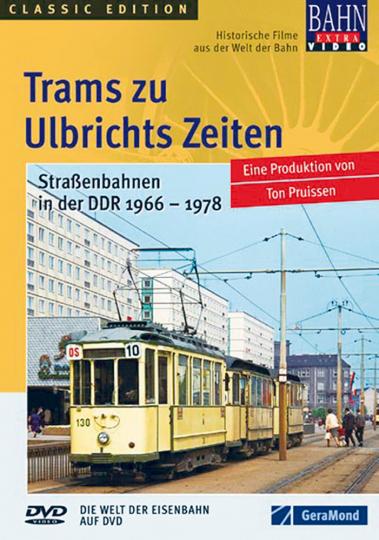 Trams zu Ulbrichts Zeiten - Straßenbahnen in der DDR 1966-1978. DVD.