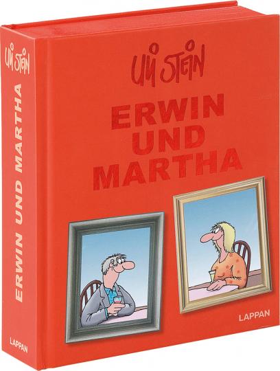 Uli Stein Gesamt. Erwin und Martha.