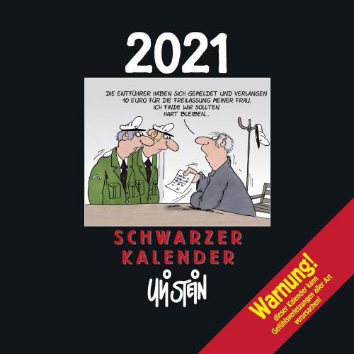 Uli Stein. Schwarzer Kalender 2021. Monatskalender für die Wand.