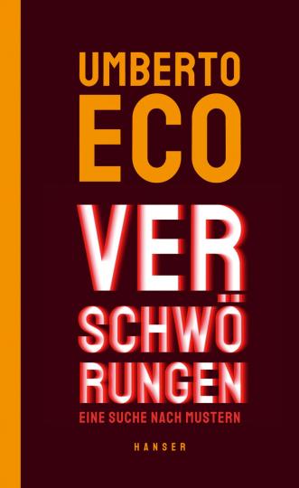Umberto Eco. Verschwörungen. Eine Suche nach Mustern.