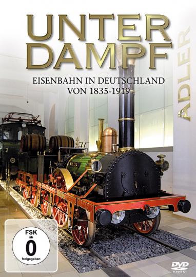 Unter Dampf – Eisenbahn In Deutschland 1835-1919 DVD