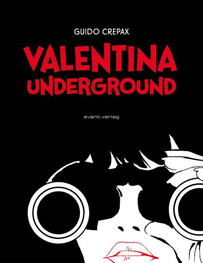 Valentina Underground. Graphic Novel.