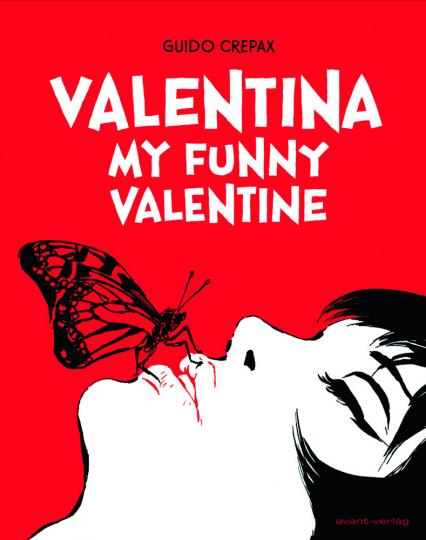 Valentina. My funny valentine. Graphic Novel.