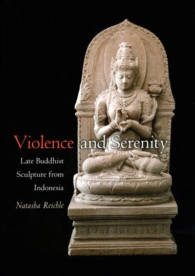 Violence and Serenity. Spätbuddhistische Skulpturen aus Indonesien.