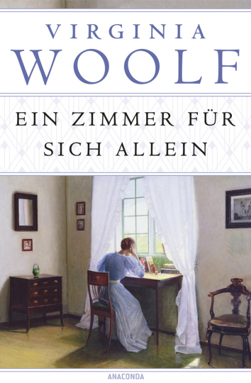 Virginia Woolf. Ein Zimmer für sich allein. Neuübersetzung.