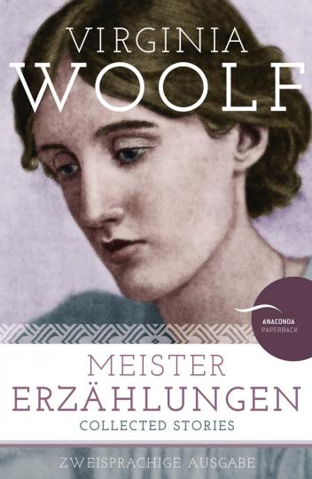 Virginia Woolf. Meistererzählungen. Zweisprachige Ausgabe.